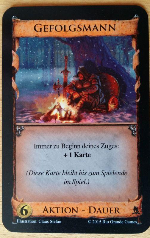 Einmal ausgespielt, bringt der Gefolgsmann jede Runde eine zusätzliche Karte